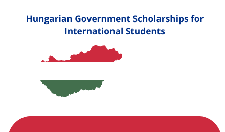 Hungarian Government Scholarships for international students
