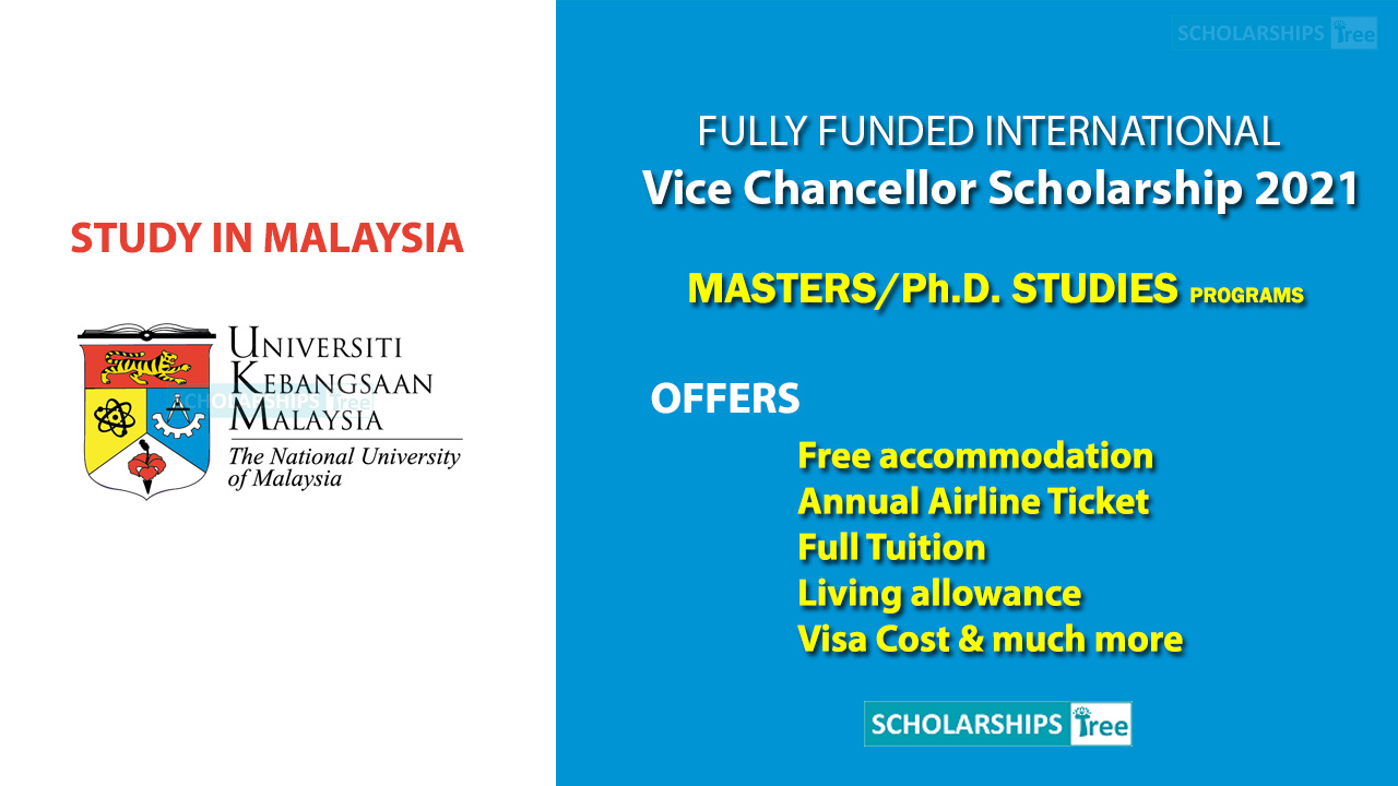 UKM Vice Chancellor Scholarship 2020-2021 - Fully Funded